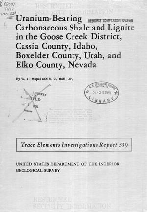 Primary view of object titled 'Uranium-Bearing Carbonaceous Shale and Lignite in the Goose Creek District, Cassia County, Idaho, Box Elder County, Utah, and Elko County, Nevada'.