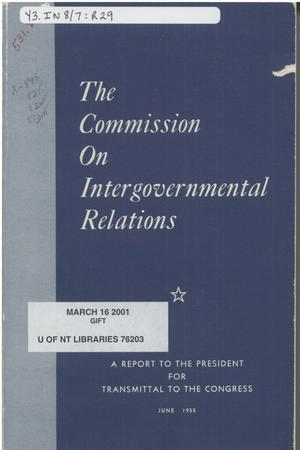 Primary view of object titled 'The Commission on intergovernmental relations'.