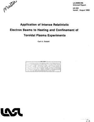 Primary view of object titled 'Application of intense relativistic electron beams to heating and confinement of toroidal plasma experiments'.