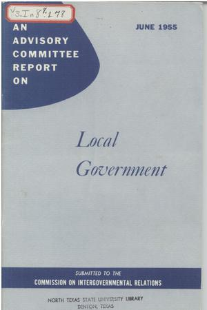 Primary view of object titled 'An advisory committee report on local government'.