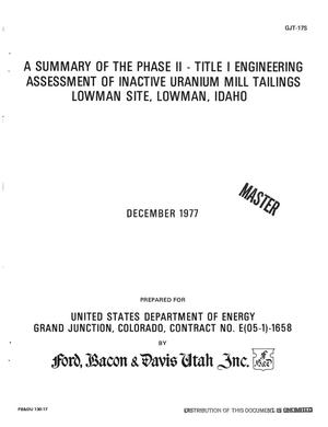 Primary view of object titled 'Summary of the Phase II, Title I engineering assessment of inactive uranium mill tailings, Lowman Site, Lowman, Idaho'.