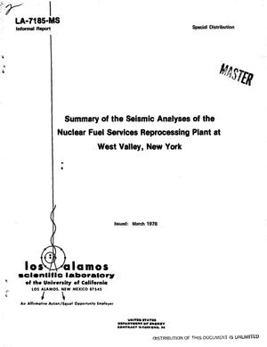 Primary view of object titled 'Summary of the seismic analyses of the Nuclear Fuel Services Reprocessing Plant at West Valley, New York'.