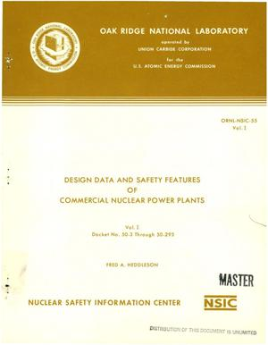 Primary view of object titled 'Design data and safety features of commercial nuclear power plants. Vol. I. Docket No. 50-3 through 50-295'.