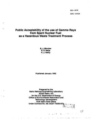 Primary view of object titled 'Public acceptability of the use of gamma rays from spent nuclear fuel as a hazardous waste treatment process'.