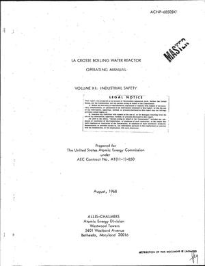 Primary view of object titled 'LA CROSSE BOILING WATER REACTOR OPERATING MANUAL. VOLUME XI. INDUSTRIAL SAFETY.'.