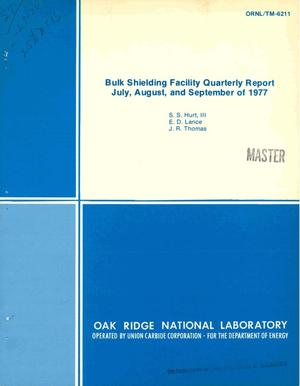 Primary view of object titled 'Bulk Shielding Facility quarterly report, July, August, and September of 1977'.