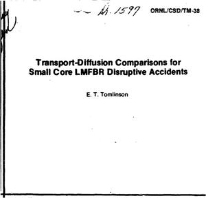 Primary view of object titled 'Transport-diffusion comparisons for small core LMFBR disruptive accidents'.