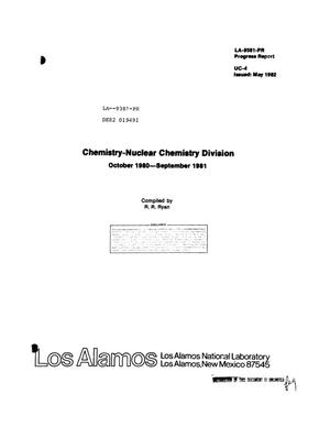 Primary view of object titled 'Chemistry-Nuclear Chemistry Division. Progress report, October 1980-September 1981'.