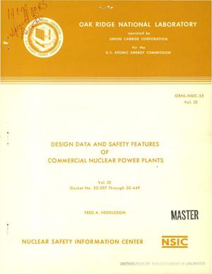Primary view of object titled 'Design data and safety features of commercial nuclear power plants. Vol. III. Docket No. 50-397 through 50-449'.