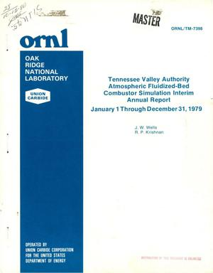 Primary view of object titled 'Tennessee Valley Authority atmospheric fluidized-bed combustor simulation interim annual report, January 1-December 31, 1979'.
