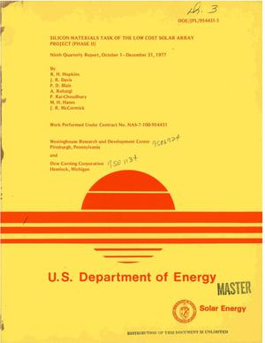Primary view of Silicon Materials Task of the Low Cost Solar Array Project (Phase II). Ninth quarterly report, October 1--December 31, 1977