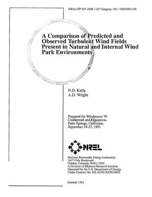 A comparison of predicted and observed turbulent wind fields present in natural and internal wind park environments
