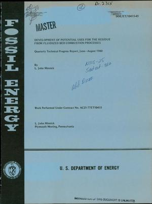 Primary view of object titled 'Development of potential uses for the residue from fluidized bed combustion processes. Quarterly technical progress report, June-August 1980'.