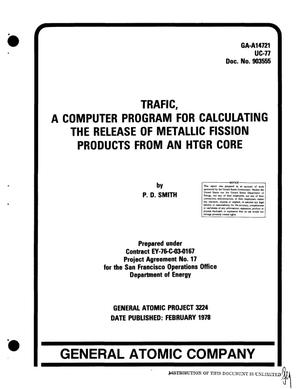 Primary view of object titled 'TRAFIC, a computer program for calculating the release of metallic fission products from an HTGR core'.