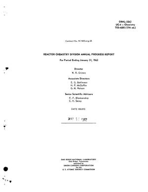 Primary view of object titled 'REACTOR CHEMISTRY DIVISION ANNUAL PROGRESS REPORT FOR PERIOD ENDING JANUARY 31, 1962'.