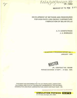 Primary view of object titled 'Development of methods and procedures for high rate low energy expenditure fabrication of solar cells. Quarterly progress report No. 1, September 27--December 31, 1975'.