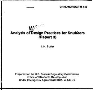 Primary view of object titled 'Analysis of design practices for snubbers (report 3). [PWR, BWR]'.