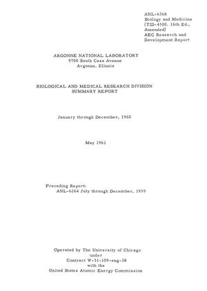 Primary view of BIOLOGICAL AND MEDICAL RESEARCH DIVISION SUMMARY REPORT, JANUARY-DECEMBER 1960