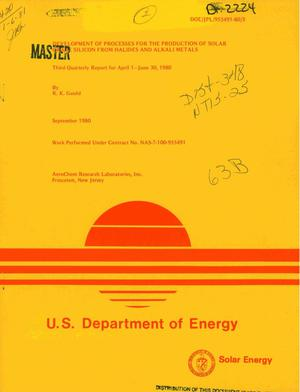 Primary view of object titled 'Development of processes for the production of solar grade silicon from halides and alkali metals. Third quarterly report, April 1-June 30, 1980'.