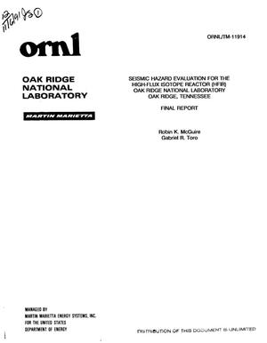 Primary view of object titled 'Seismic hazard evaluation for the high-flux isotope reactor (HFIR) Oak Ridge National Laboratory, Oak Ridge, Tennessee'.