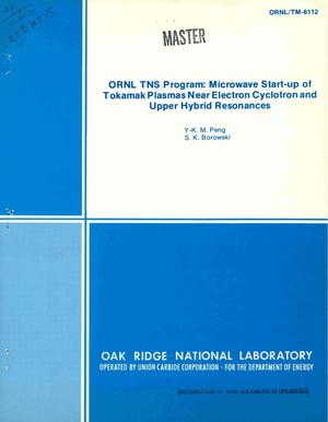 Primary view of object titled 'ORNL TNS program: microwave start-up of tokamak plasmas near electron cyclotron and upper hybrid resonances'.