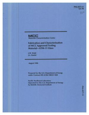 Primary view of object titled 'Fabrication and characterization of MCC approved testing material: ATM-11 glass'.