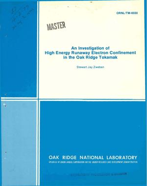 Primary view of object titled 'Investigation of high energy runaway electron confinement in the Oak Ridge tokamak'.