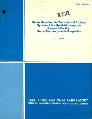 Primary view of object titled 'Sulfur hexafluoride transfer and storage system of the Holifield Heavy Ion Research Facility: some thermodynamic properties'.