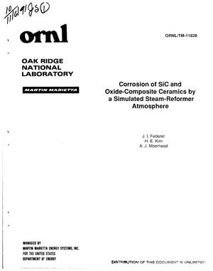 Primary view of object titled 'Corrosion of SiC and oxide-composite ceramics by a simulated steam-reformer atmosphere'.