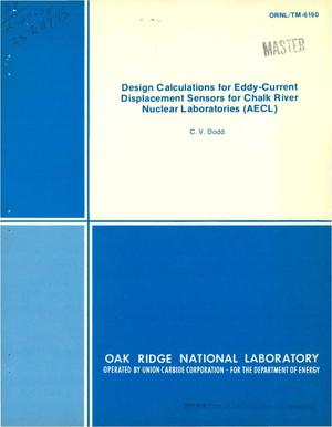 Primary view of object titled 'Design calculations for eddy-current displacement sensors for Chalk River Nuclear Laboratories (AECL)'.