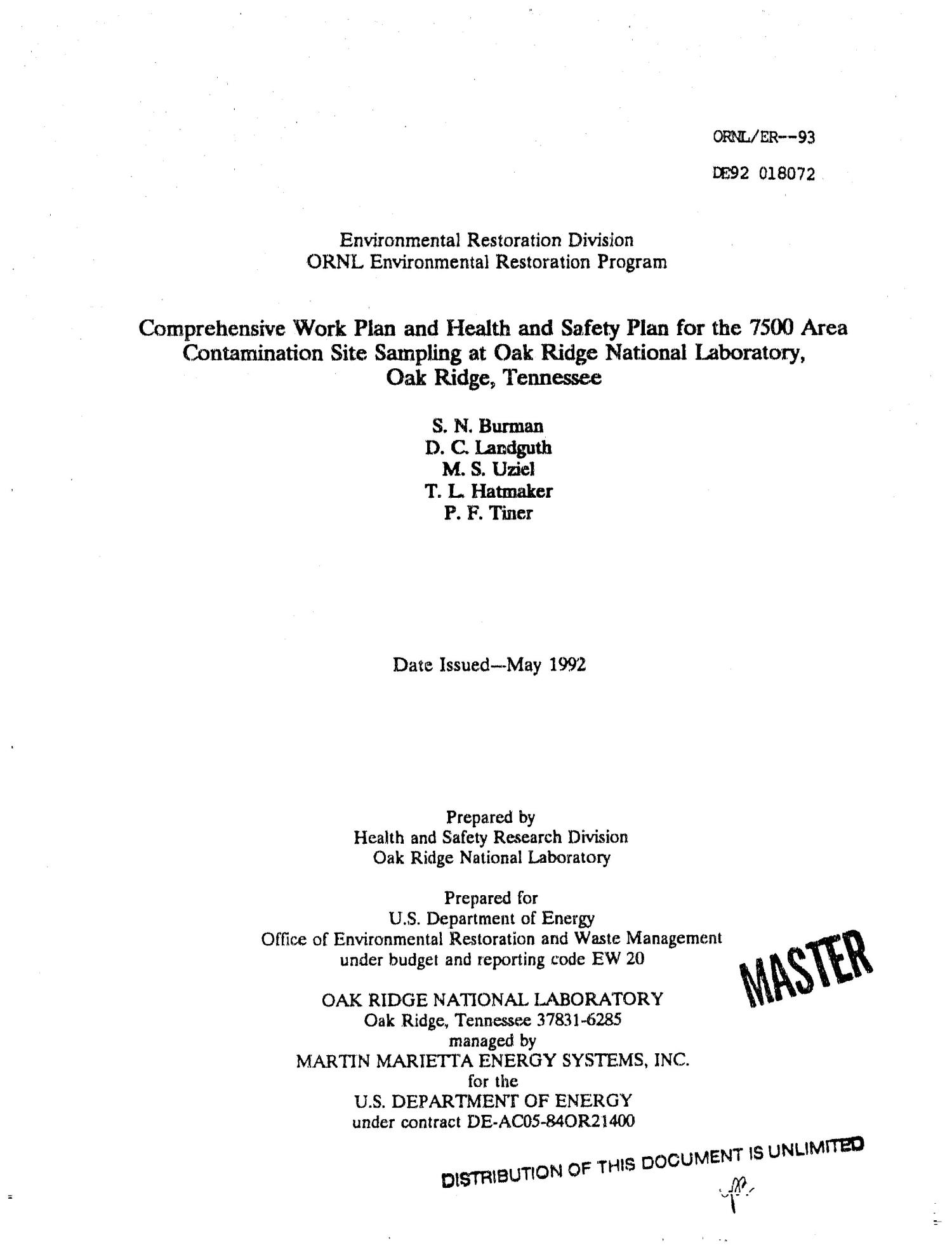 Comprehensive work plan and health and safety plan for the 7500 Area Contamination Site sampling at Oak Ridge National Laboratory, Oak Ridge, Tennessee                                                                                                      [Sequence #]: 1 of 163