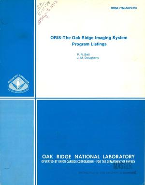 Primary view of object titled 'ORIS: the Oak Ridge Imaging System program listings. [Nuclear medicine imaging with rectilinear scanner and gamma camera]'.