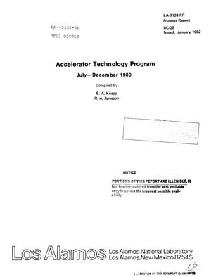 Primary view of object titled 'Accelerator technology program. Progress report, July-December 1980'.
