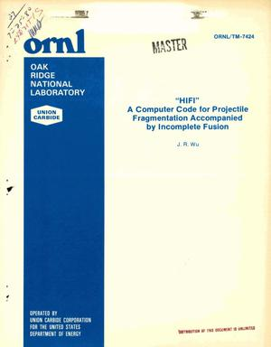 Primary view of object titled 'HIFI: a computer code for projectile fragmentation accompanied by incomplete fusion'.