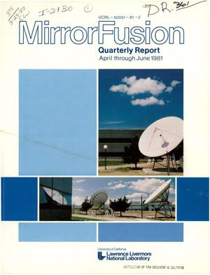 Primary view of object titled 'Mirror fusion. Quarterly report, April-June 1981'.
