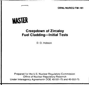 Primary view of object titled 'Creepdown of Zircaloy fuel cladding: initial tests. [BWR; PWR]'.