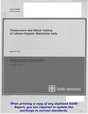 Primary view of Temperature and shock testing of lithium-organic electrolyte cells. [Li/LiAsF/sub 6/ + LiBF/sub 4/ in methyl formate/V/sub 2/O/sub 5/, Honeywell G2655, performance from -40/sup 0/ to +70/sup 0/C, shock levels up to 17,000 g's]