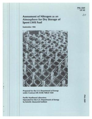 Primary view of object titled 'Assessment of nitrogen as an atmosphere for dry storage of spent LWR fuel'.