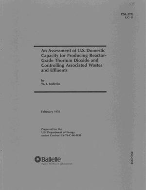 Primary view of object titled 'Assessment of U. S. domestic capacity for producing reactor-grade thorium dioxide and controlling associated wastes and effluents'.