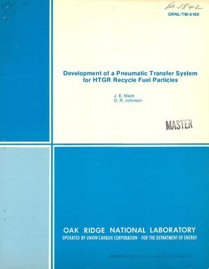 Primary view of object titled 'Development of a pneumatic transfer system for HTGR recycle fuel particles'.