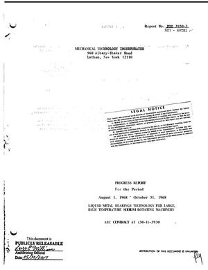 Primary view of object titled 'Liquid Metal Bearings Technology for Large, High Temperature Sodium Rotating Machinery. Progress Report, August 1--October 31, 1968.'.