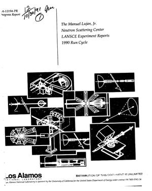 Primary view of object titled 'The Manuel Lujan, Jr. Neutron Scattering Center, LANSCE experiment reports: 1990 Run Cycle'.