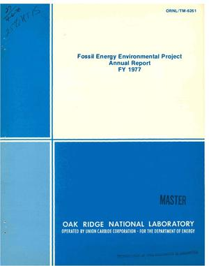 Primary view of object titled 'Fossil Energy Environmental Project. Annual report, FY 1977'.