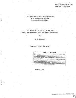 Primary view of object titled 'ADDENDUM TO THE REPORT ON HIGH CONVERSION CRITICAL EXPERIMENTS.'.