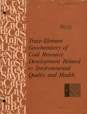 Primary view of object titled 'Trace-element geochemistry of coal resource development related to environmental quality and health'.