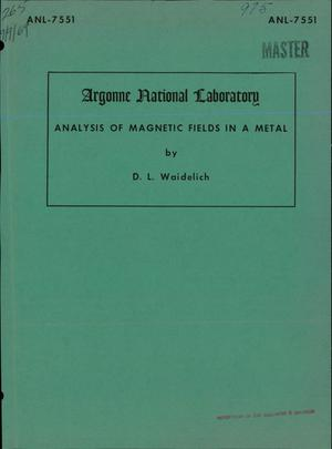 Primary view of object titled 'ANALYSIS OF MAGNETIC FIELDS IN A METAL.'.