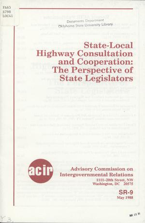 State-local highway consultation and cooperation : the perspective of state legislators