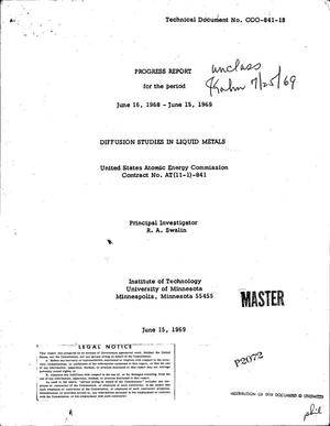 Primary view of object titled 'Diffusion Studies in Liquid Metals. Progress Report, June 16, 1968--June 15, 1969.'.