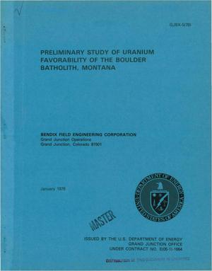 Primary view of object titled 'Preliminary study of uranium favorability of the Boulder batholith, Montana'.