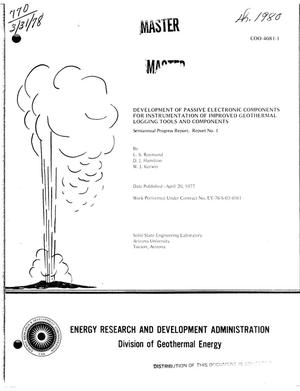 Primary view of object titled 'Development of passive electronic components for instrumentation of improved geothermal logging tools and components. Semiannual progress report. Report No. 1. [For temperatures up to 500/sup 0/C]'.